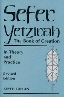 Book: Sefer Yetzirah: The Book of Creation in Theory and Practice