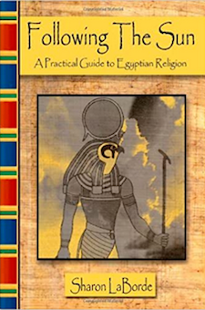 Book: Following the Sun : A Practical Guide to Egyptian Religion