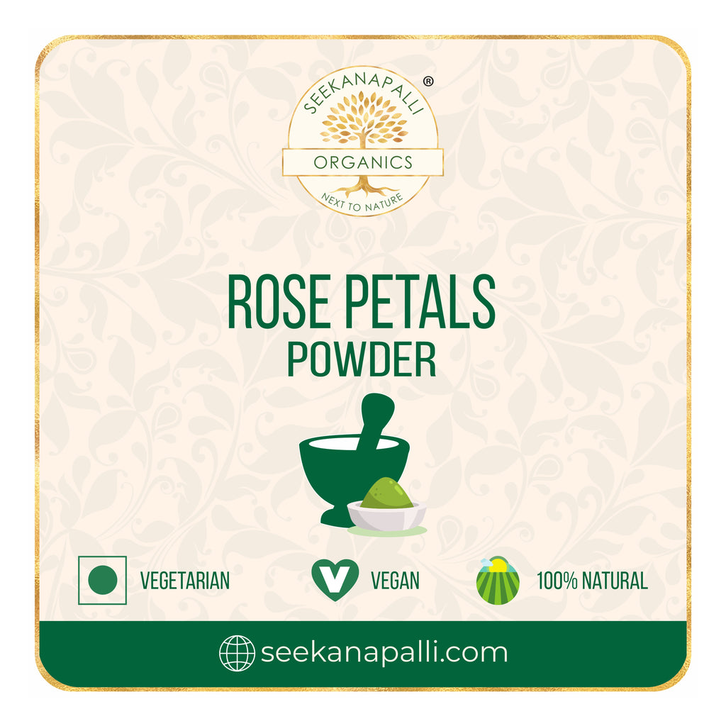 Seekanapalli Organics Rose Petals Powder 200 gram
