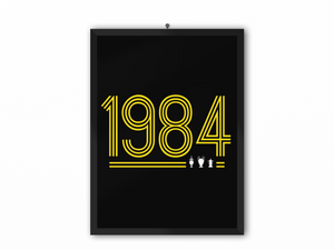 1984 Retro Print (Yellow Text) - A3, A4 or A5