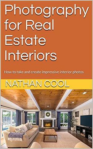 Photography for Real Estate Interiors