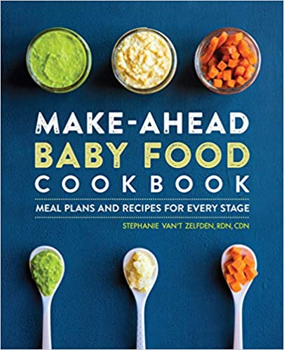Make-Ahead Baby Food Cookbook