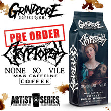 Load image into Gallery viewer, Cryptopsy Max Caffeine Blend  │12oz/340g