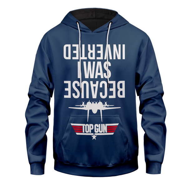 Because I Was Inverted Unisex Pullover Hoodie
