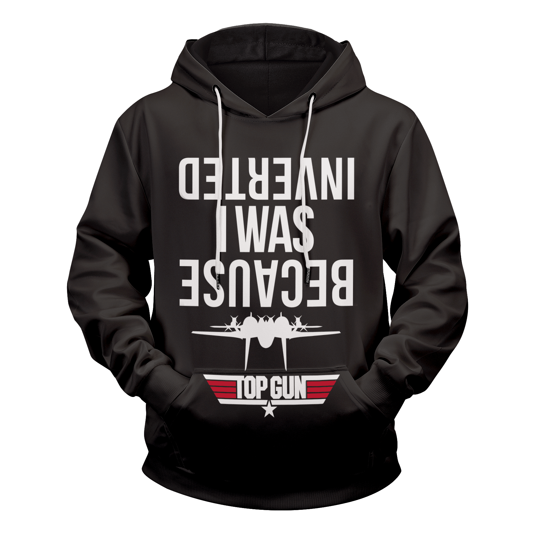 Because I Was Inverted Unisex Pullover Hoodie - Fandomaniax-Store