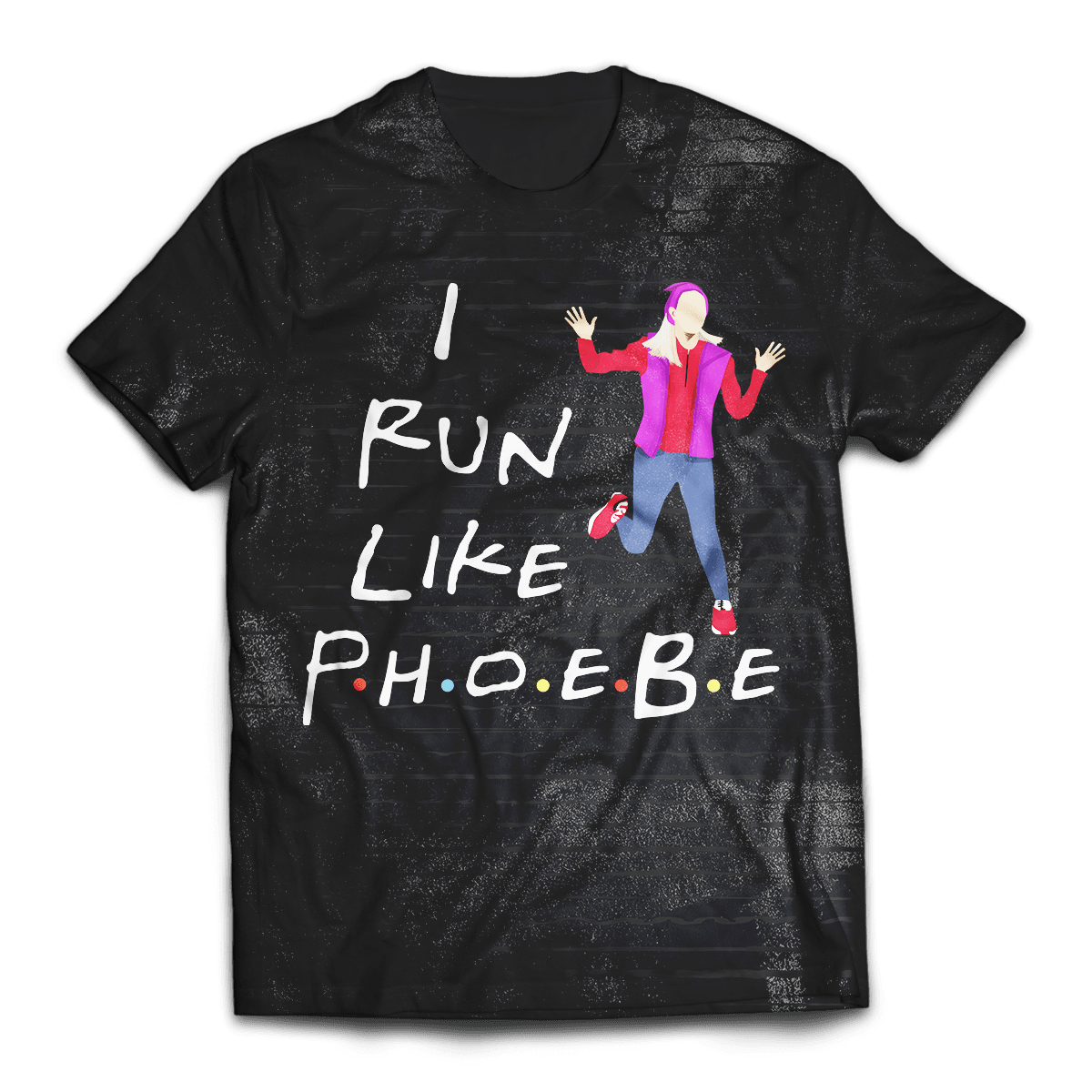 Run Like Phoebs Unisex T-Shirt - Fandomaniax-Store