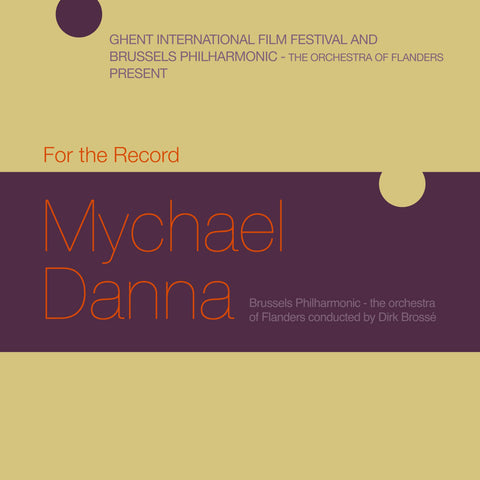 For The Record Mychael Danna Film Fest Gent