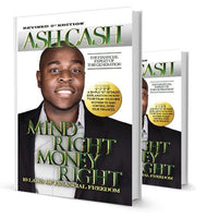 Mind Right, Money Right: 10 Laws of Financial Freedom (Revised Edition)