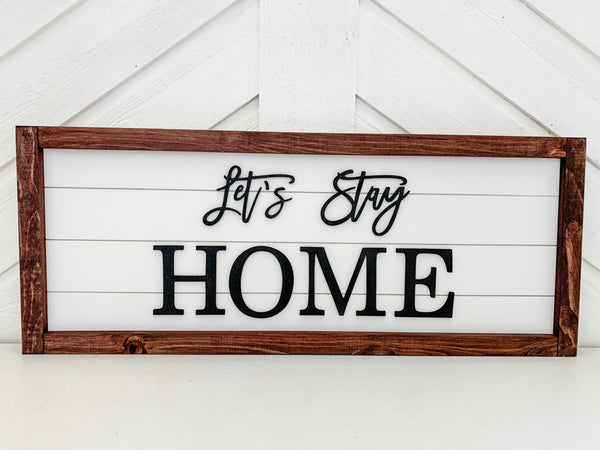 Rachel's Wood Barn | Home Decor | Let's Stay Home Sign