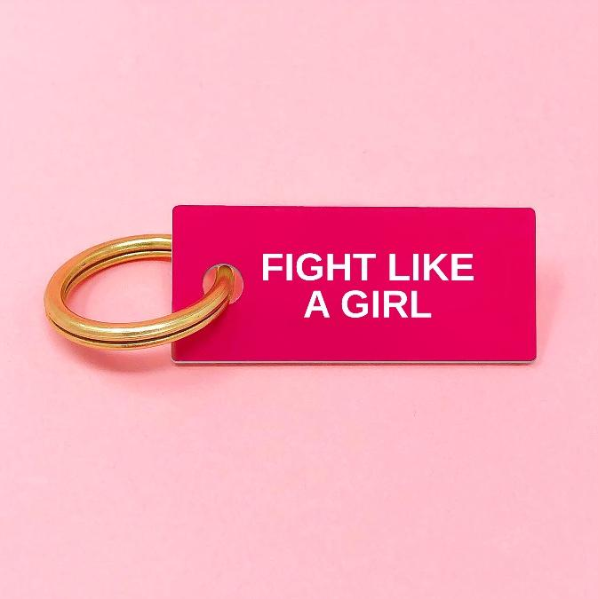 Fight Like a Girl keychain