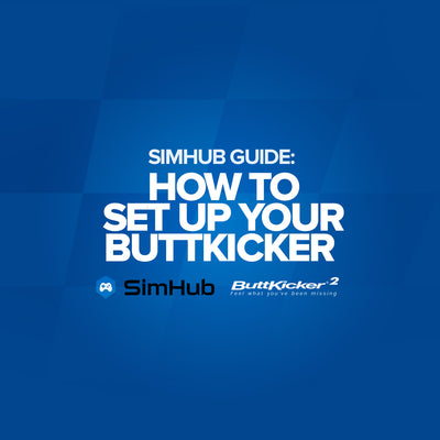 SimHub Guide: Buttkicker Setup