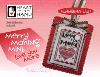 Merry Making Mini: Love You More | Heart in Hand