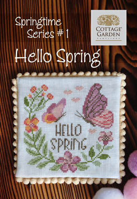 Hello Spring - Springtime Series #1 | Cottage Garden Samplings