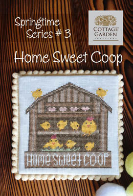 Home Sweet Coop - Springtime Series #3 | Cottage Garden Samplings
