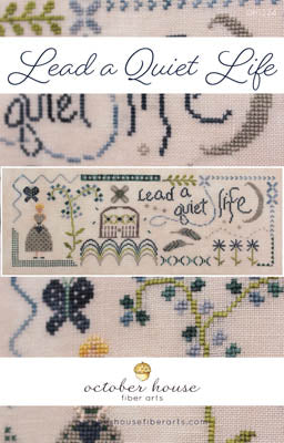 New! Lead a Quiet Life | October House Fiber Arts
