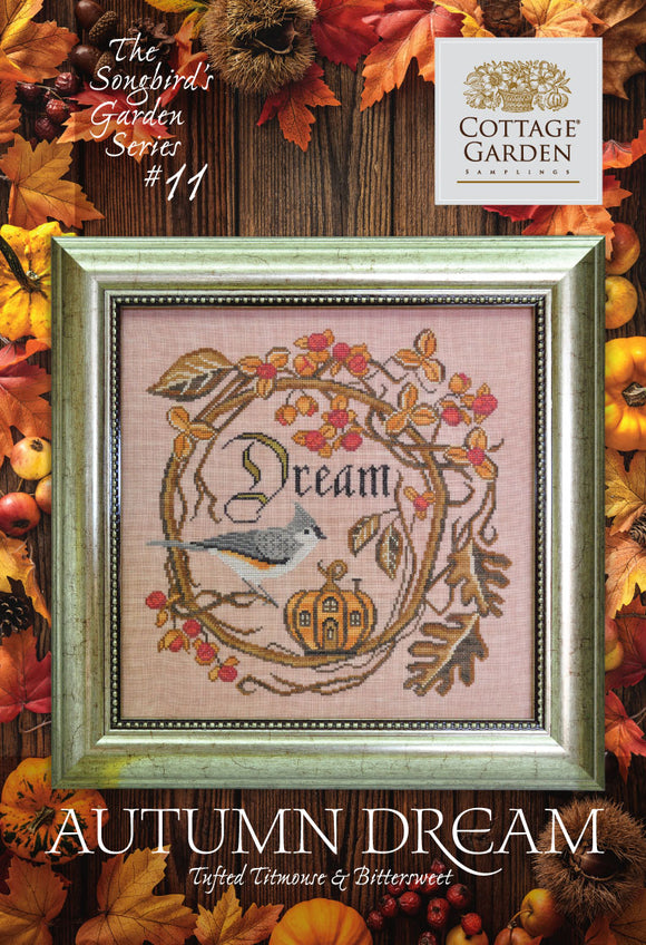 Autumn Dream : Songbird's Garden #11 | Cottage Garden Samplings