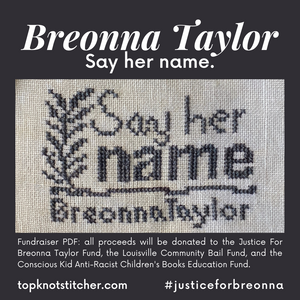 Fundraiser PDF: Say Her Name - Birthday for Breonna | TopKnot Stitcher Designs