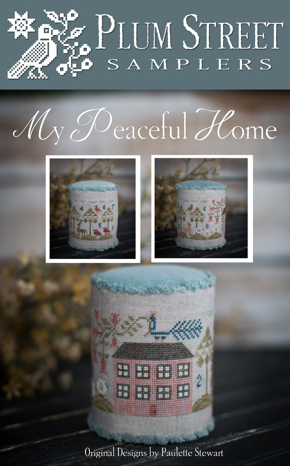 New! My Peaceful Home | Plum Street Samplers