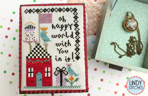 Oh Happy World | Lindy Stitches Nashville 2020 Release