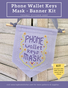 Phone Wallet Keys Mask - Banner Kit | TopKnot Stitcher Shop