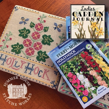 New! Ladies Garden Journal #2: Holly Hock | Summer House Stitche Works
