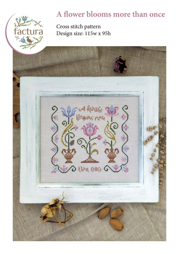 A Flower Blooms More Than Once | Factura Designs Cross-Stitch Pattern