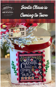 New! Santa Claus is Coming to Town | Stitching with the Housewives