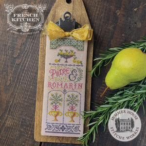 Pre-Order: Poire et Romarin (Pear & Rosemary) The French Kitchen Series | Summer House Stitche Works - Needlework Expo
