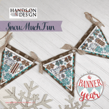 Snow Much Fun | Hands on Design - A Banner Year