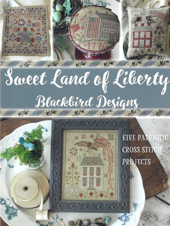 New! Re-Released: Sweet Land of Liberty | Blackbird Designs Book (5 Charts)