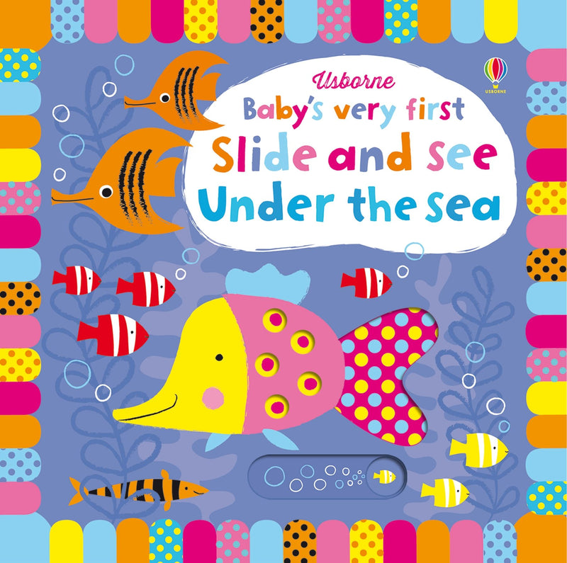 Baby's Very First Slide and See: Under the Sea