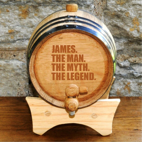 A whiskey barrel that says James The Man The Myth The Legend on the front