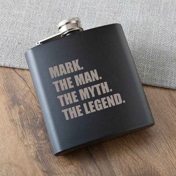 The Man. The Myth. The Legend. Matte Black Flask - Personalized Flask for Groomsmen-