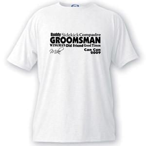 Custom T Shirts - Text Series - Groomsmen Gifts - Wedding Gifts-Groomsman-