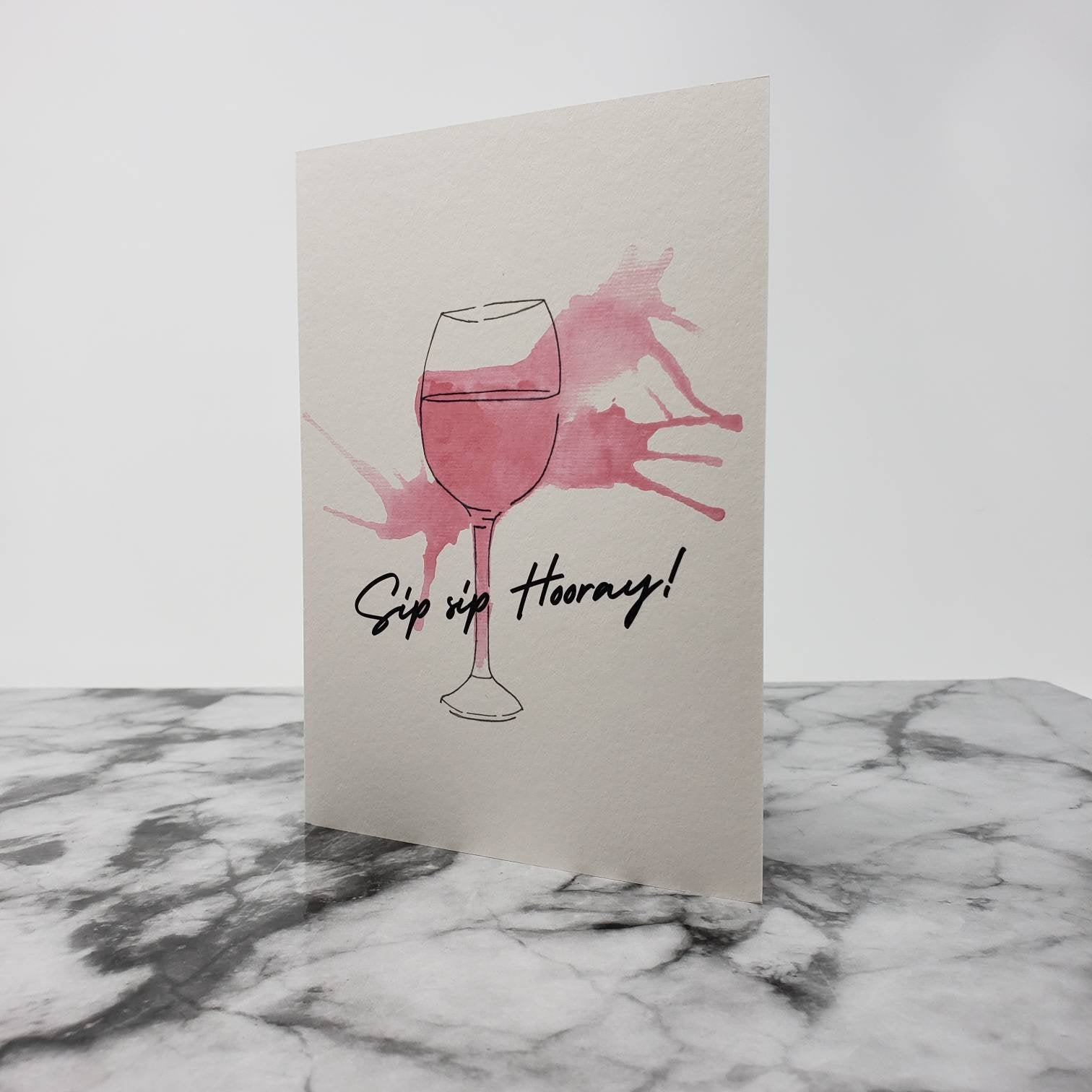 Sip Sip Hooray Blank Greeting Card (A7) With Envelope
