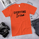 Everyting Irie - Unisex T-Shirt