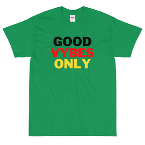 Good Vybes Only - T-Shirt