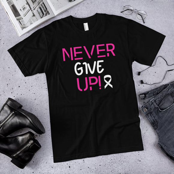 Never Give Up! - T-Shirt