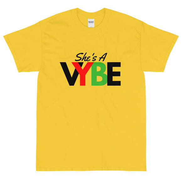 She's A Vybe - T-Shirt
