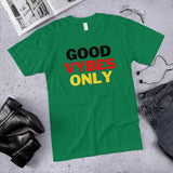 Good VYBES Only - Unisex T-Shirt