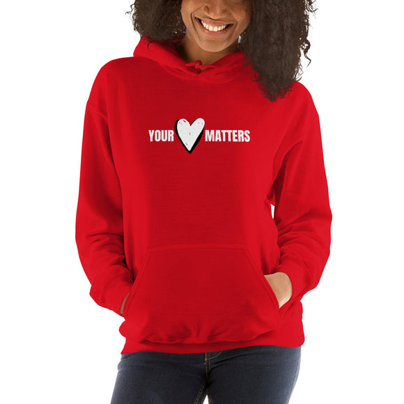 Your Heart Matters - Unisex Hoodie