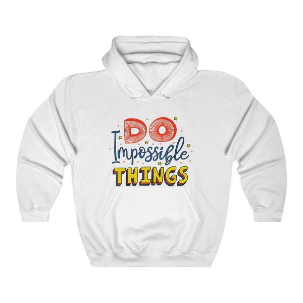 """Do Impossible Things"" - Heavy Blend Hoodie - Hooded Sweatshirt - Inspirational Hoodie - Artichokes For Dinner • T-Shirts"