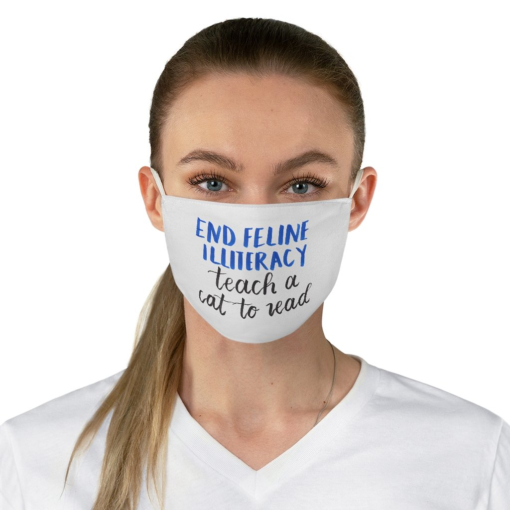 """End Feline Illiteracy"" - Non-Surgical Fabric Face Mask - Cat Meme Mask"