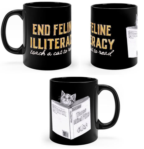 """End Feline Illiteracy.  Teach a cat to read."" - Cat Mug 11oz - Artichokes For Dinner • T-Shirts"