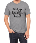 Shut Up And Pedal  - T-Shirt - Brooklyn T Factory