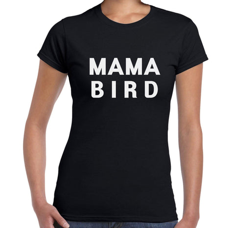 Mama Bird - Women's T-Shirt - Brooklyn T Factory