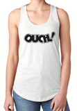 Ouch - Women's Tank Top - Brooklyn T Factory