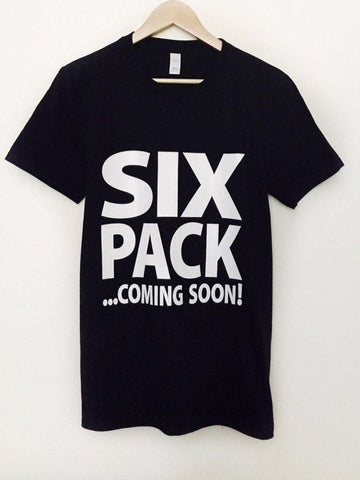 Six Pack Coming Soon - T-Shirts - Brooklyn T Factory