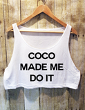 Coco Made Me Do It - Crop Top - Brooklyn T Factory