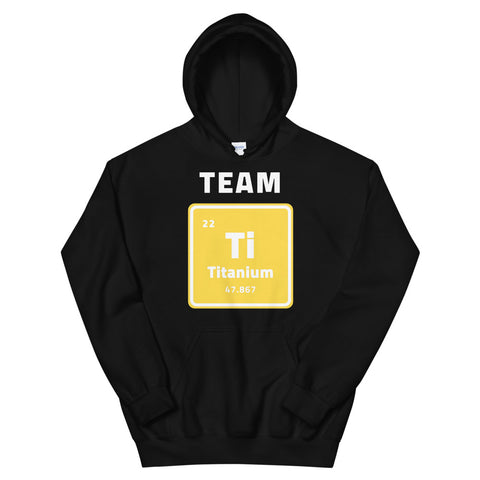 Team Titanium Hoodie for Cyclist Titanium lovers Commuters, Bikepacking, Outdoor adventure - Brooklyn T Factory